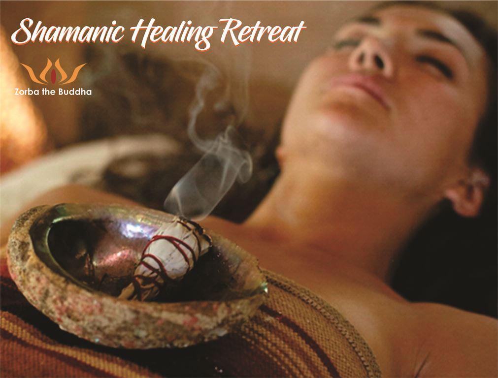 Shamanic Healing Retreat – Zorba The Buddha